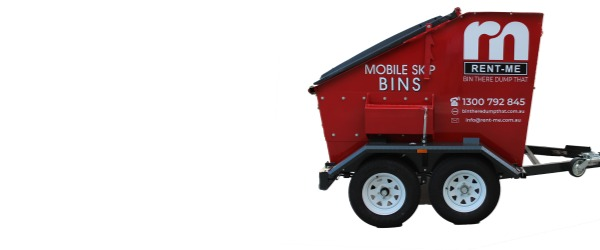 Mobile Skip Bins for hire at Rent Me Aust